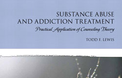 "Cover of ""Substance Abuse and Addiction Treatment"" by Todd F. Lewis"