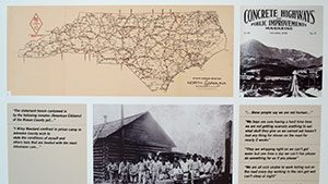 Portion of the exhibition that includes map of North Carolina, images of chain gangs and quotes from prisoners