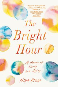 """The Bright Hour"" book cover"