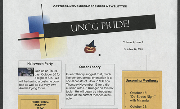 A 2003 newsletter from UNCG Pride promoting a Halloween party, a discussion with Dr. Krueger on queer theory, and upcoming meetings.