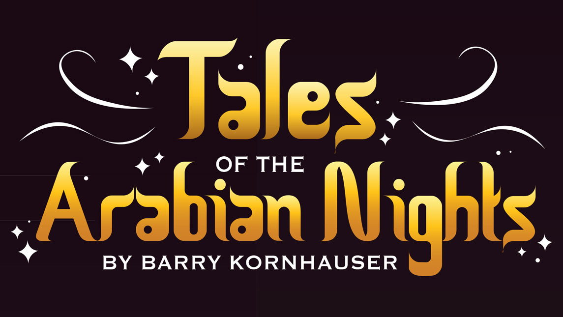 Promotional graphic for Tales of the Arabian Nights