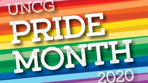 """Graphic that says """"UNCG Pride Month 2020"""" with rainbow colors"""