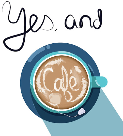 Yes, and Cafe podcast logo