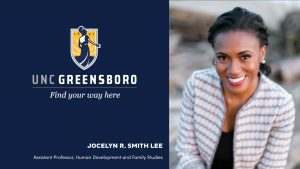 Photo of UNCG logo and head shot of Jocelyn Smith Lee
