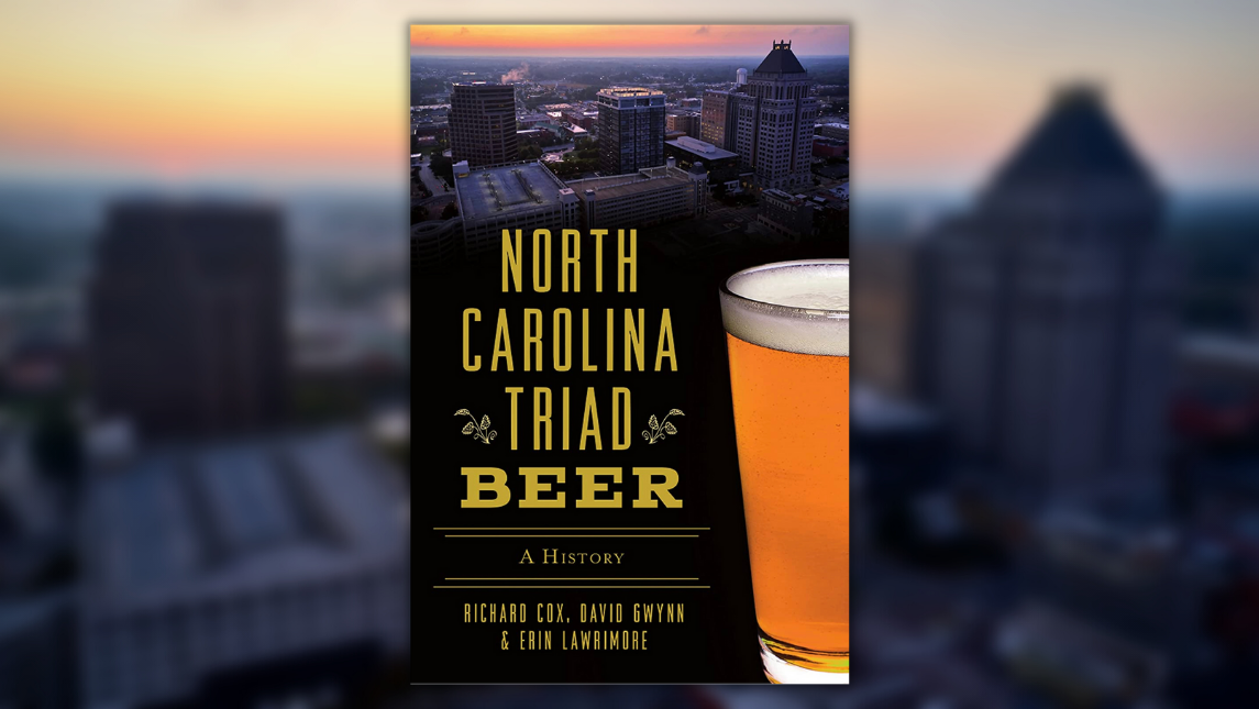 Book cover of North Carolina Triad Beer: A History featuring a downtown Greensboro skyline and a pint of beer.