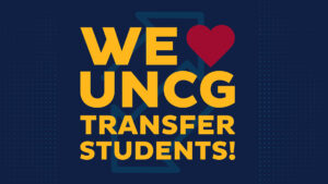 WE LOVE UNCG TRANSFER STUDENTS graphic